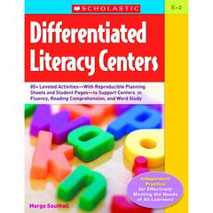 SCHOLASTIC TEACHING RESOURCES DIFFERENTIATED LITERACY CENTERS