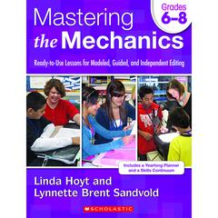 SCHOLASTIC TEACHING RESOURCES MASTERING THE MECHANICS GR 6-8