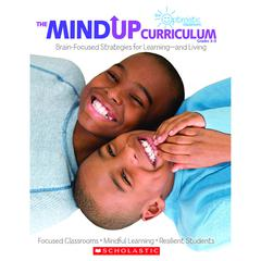 SCHOLASTIC TEACHING RESOURCES THE MINDUP CURRICULUM GR 3-5