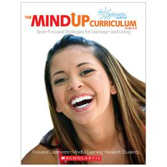 SCHOLASTIC TEACHING RESOURCES THE MINDUP CURRICULUM GR 6-8