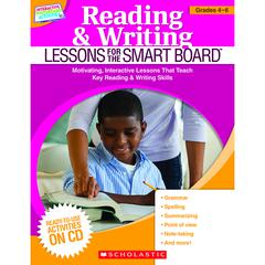 SCHOLASTIC TEACHING RESOURCES READING & WRITING LESSONS GR 4-6 FOR THE SMART BOARD