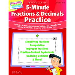 SCHOLASTIC TEACHING RESOURCES 5 MINUTE FRACTIONS & DECIMALS PRACTICE