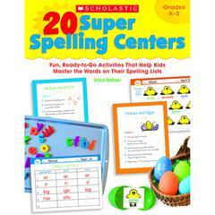 SCHOLASTIC TEACHING RESOURCES 20 SUPER SPELLING CENTERS