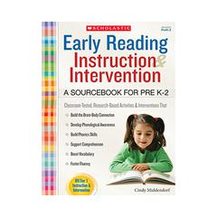 SCHOLASTIC TEACHING RESOURCES EARLY READING INSTRUCTION AND INTERVENTION SOURCEBOOK GR PK-2