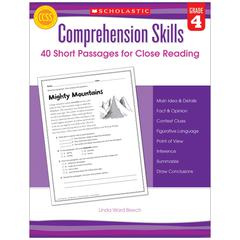SCHOLASTIC TEACHING RESOURCES COMPREHENSION SKILLS GR 4 40 SHORT PASSAGES FOR CLOSE READING