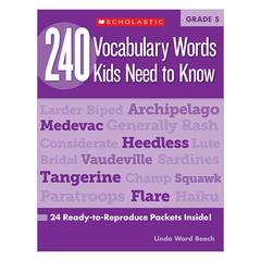 SCHOLASTIC TEACHING RESOURCES 240 VOCABULARY WORDS KIDS NEED TO KNOW GR 5