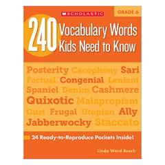 SCHOLASTIC TEACHING RESOURCES 240 VOCABULARY WORDS KIDS NEED TO KNOW GR 6