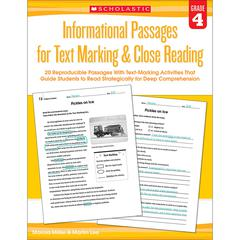 SCHOLASTIC TEACHING RESOURCES GR 4 INFORMATIONAL PASSAGES FOR TEXT MARKING & CLOSE READING