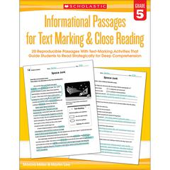 SCHOLASTIC TEACHING RESOURCES GR 5 INFORMATIONAL PASSAGES FOR TEXT MARKING & CLOSE READING