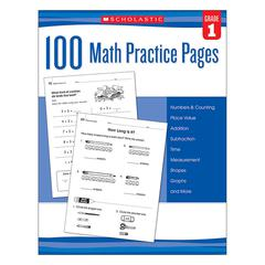 SCHOLASTIC TEACHING RESOURCES 100 MATH PRACTICE PAGES GR 1