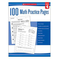 SCHOLASTIC TEACHING RESOURCES 100 MATH PRACTICE PAGES GR 4