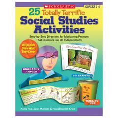 25 TOTALLY TERRIFIC SOCIAL STUDIES ACTIVITIES GR 3-6