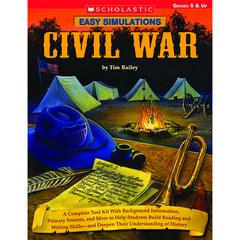SCHOLASTIC TEACHING RESOURCES EASY SIMULATIONS CIVIL WAR