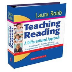 SCHOLASTIC TEACHING RESOURCES TEACHING READING A DIFFERENTIATED APPROACH