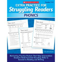 SCHOLASTIC TEACHING RESOURCES EXTRA PRACTICE FOR STRUGGLING READERS PHONICS