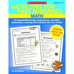 SCHOLASTIC TEACHING RESOURCES ACTIVITIES FOR FAST FINISHERS MATH