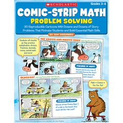 SCHOLASTIC TEACHING RESOURCES COMIC STRIP MATH PROBLEM SOLVING GR 3-6