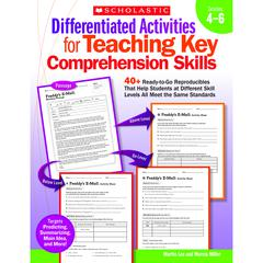 DIFFERENTIATED ACTIVITIES TEACHING KEY COMPREHENSION SKILLS GR 4-6