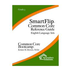 SIMPLY NOVEL SMARTFLIP GR 3 COMMON CORE REF GUIDE FOR ELA COMMON CORE BOOTCAMP