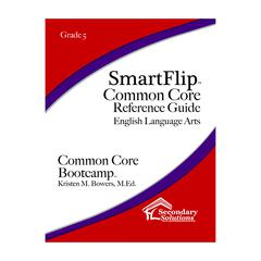 SIMPLY NOVEL SMARTFLIP GR 5 COMMON CORE REF GUIDE FOR ELA COMMON CORE BOOTCAMP