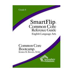 SIMPLY NOVEL SMARTFLIP GR 8 COMMON CORE REF GUIDE FOR ELA COMMON CORE BOOTCAMP