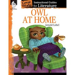 SHELL EDUCATION OWL AT HOME GREAT WORKS INSTRUCTIONAL GUIDES FOR LIT