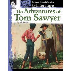 THE ADVENTURES OF TOM SAWYER GREAT WORKS INSTRUCTIONAL GUIDES FOR LIT