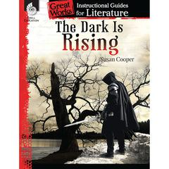 SHELL EDUCATION THE DARK IS RISING GREAT WORKS INSTRUCTIONAL GUIDES FOR LIT