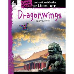SHELL EDUCATION DRAGONWINGS GREAT WORKS INSTRUCTIONAL GUIDES FOR LIT