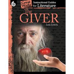 THE GIVER GREAT WORKS INSTRUCTIONAL GUIDES FOR LITERATURE