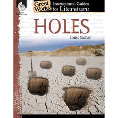 SHELL EDUCATION HOLES GREAT WORKS INSTRUCTIONAL GUIDES FOR LITERATURE