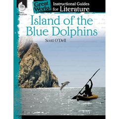 ISLAND OF THE BLUE DOLPHINS GREAT WORKS INSTRUCTIONAL GUIDES FOR LIT