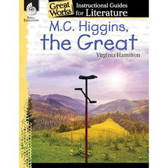 MC HIGGINS THE GREAT GREAT WORKS INSTRUCTIONAL GUIDES FOR LIT