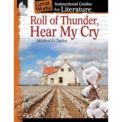 ROLL OF THUNDER HEAR MY CRY GREAT WORKS INSTRUCTIONAL GUIDES FOR LIT