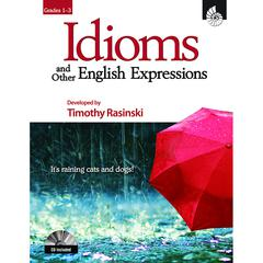 IDIOMS & OTHER ENGLISH EXPRESSIONS GR 1-3