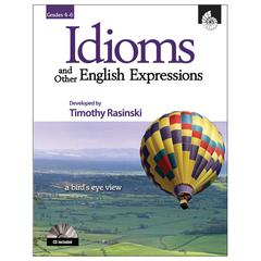 SHELL EDUCATION IDIOMS & OTHER ENGLISH EXPRESSIONS GR 4-6