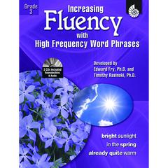 INCREASING FLUENCY W HIGH FREQUENCY WORD PHRASES GR 3