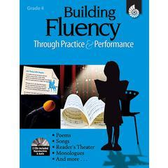 SHELL EDUCATION GR 4 BUILDING FLUENCY THROUGH PRACTICE & PERFORMANCE