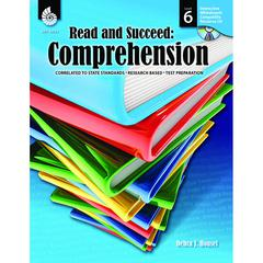 SHELL EDUCATION READ AND SUCCEED COMPREHENSION GR 6