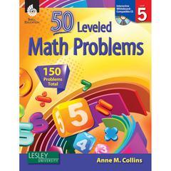 SHELL EDUCATION 50 LEVELED MATH PROBLEMS LEVEL 5 W/ CD