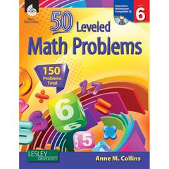 SHELL EDUCATION 50 LEVELED MATH PROBLEMS LEVEL 6 W/ CD