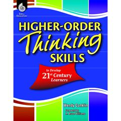 SHELL EDUCATION HIGHER ORDER THINKING SKILLS TO DEVELOP 21ST CENTURY LEARNERS