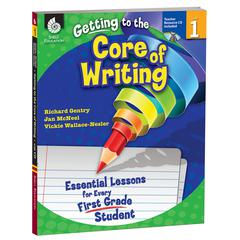 SHELL EDUCATION LEVEL 1 GETTING TO THE CORE OF WRITING BOOK & CD