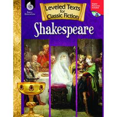 SHELL EDUCATION SHAKESPEARE LEVELED TEXTS FOR CLASSIC FICTION