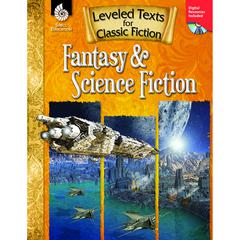 SHELL EDUCATION FANTASY & SCIENCE FICTION LEVELED TEXTS FOR CLASSIC FICTION