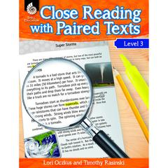 LEVEL 3 CLOSE READING WITH PAIRED TEXTS