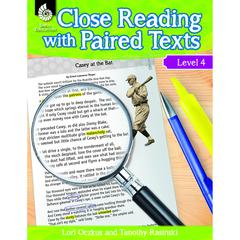 LEVEL 4 CLOSE READING WITH PAIRED TEXTS
