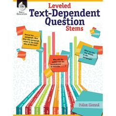 SHELL EDUCATION LEVELED TEXT DEPENDENT QUESTION STEMS