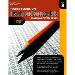 HOUGHTON MIFFLIN HARCOURT GR 8 HIGHER SCORES ON READING AND LANGUAGE ARTS