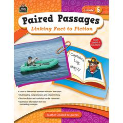 PAIRED PASSAGES LINKING FACT TO FICTION GR 5